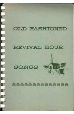 Old Fashioned Revival Hour Songs