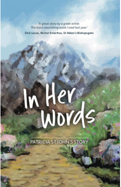 In Her Words - Patricia St John's Story
