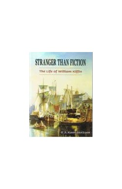 Stranger than Fiction - The Life of William Kiffin