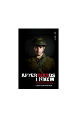 Afterwards I Knew: Stories from the first and second world wars (THIRD BOOK - Summer Reading Challenge 2018)