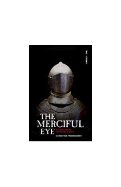The Merciful Eye: Stories from the Middle Ages