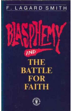 Blasphemy and the Battle for Faith