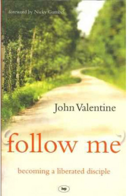 'Follow Me' Becoming a Liberated Disciple