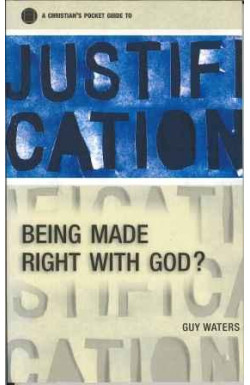 Justification: Being Made Right with God?