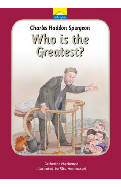 Who is the Greatest? Charles Haddon Spurgeon