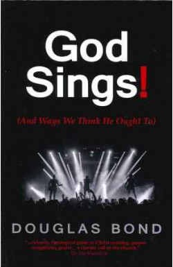 God Sings! (And ways we think He ought to)