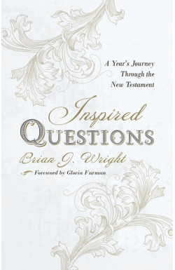 Inspired Questions - A Year's Journey Through the New Testament