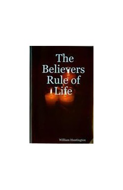 The Believers Rule of Life
