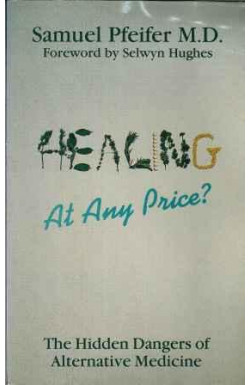 Healing at Any Price?