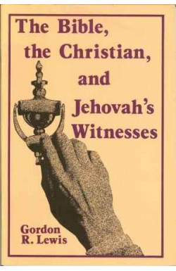 Bible, the Christian, and Jehovah's Witnesses