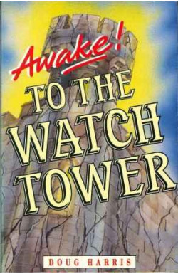 Awake! To the Watch Tower
