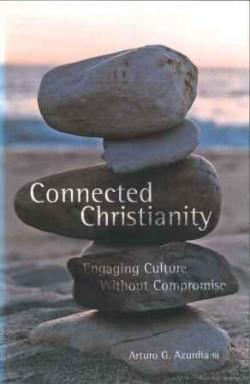 Connected Christianity - Engaging Culture Without Compromise
