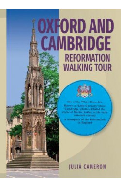 Oxford and Cambridge Reformation Walking Tour