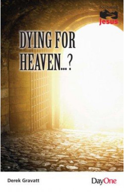 Dying for Heaven...?
