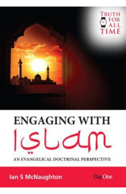 Engaging with Islam - An Evangelical Doctrinal Perspective