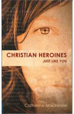 Christian Heroines Just Like You?