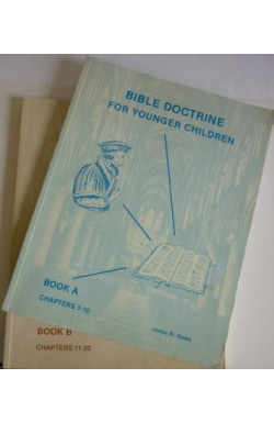 Bible Doctrine for Younger Children (Books A & B)