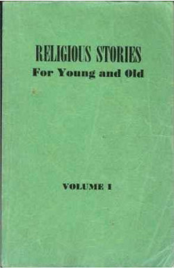 Religious Stories for Young and Old (Vol. 1)