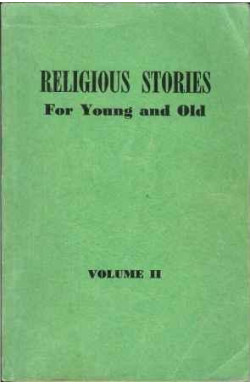 Religious Stories for Young and Old (Vol. 2)