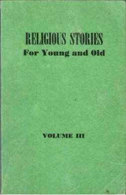 Religious Stories for Young and Old (Vol. 3)