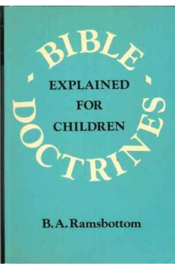 Bible Doctrines Explained for Children
