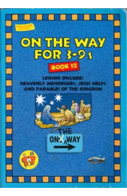 On the Way for 3-9s: Book 12