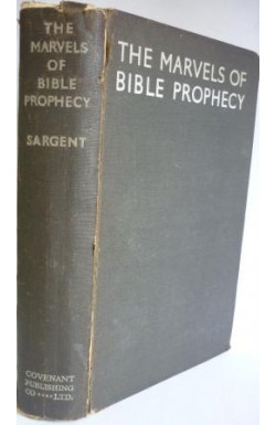 Marvels of Bible Prophecy