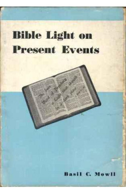Bible Light On Present Events