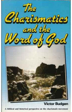 Charismatics and the Word of God