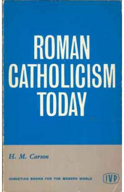 Roman Catholicism Today