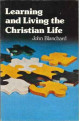 Learning and Living the Christian Life