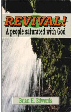 Revival! A People Saturated with God