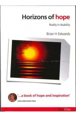 Horizons of Hope: Reality in Disability