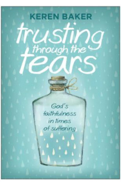 Trusting Through the Tears - God's Faithfulness in Times of Suffering