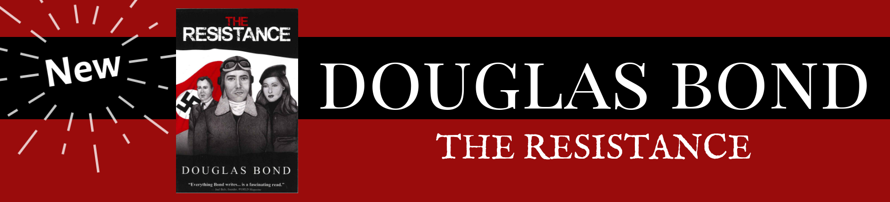 An exciting new WW2 story from Douglas Bond