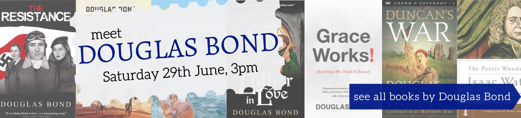 Come and meet Douglas Bond here!