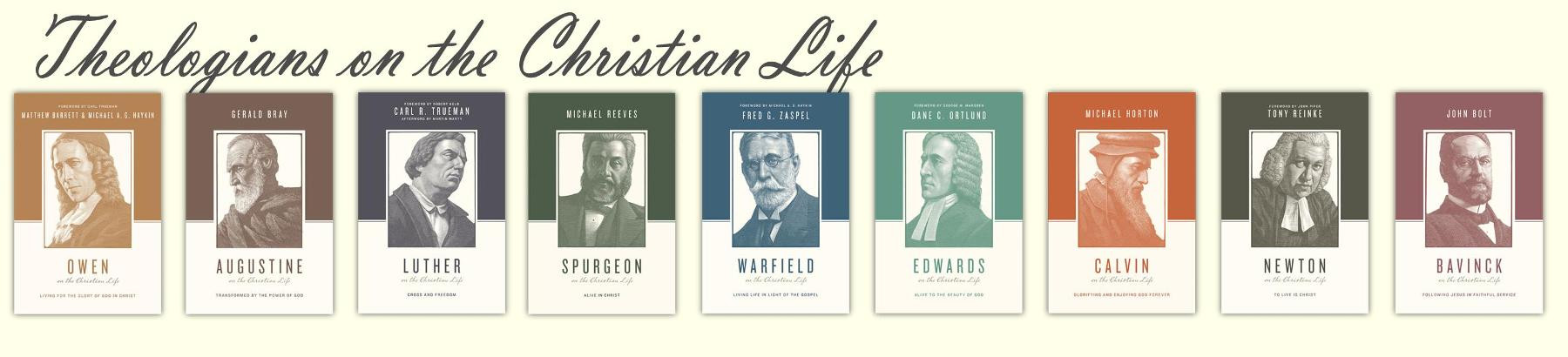 Theologians on the Christian Life
